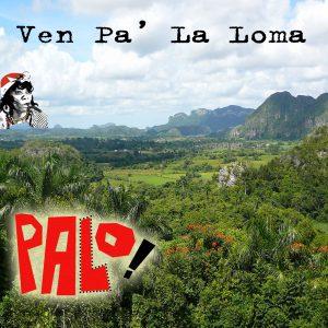 Ven Pa La Loma