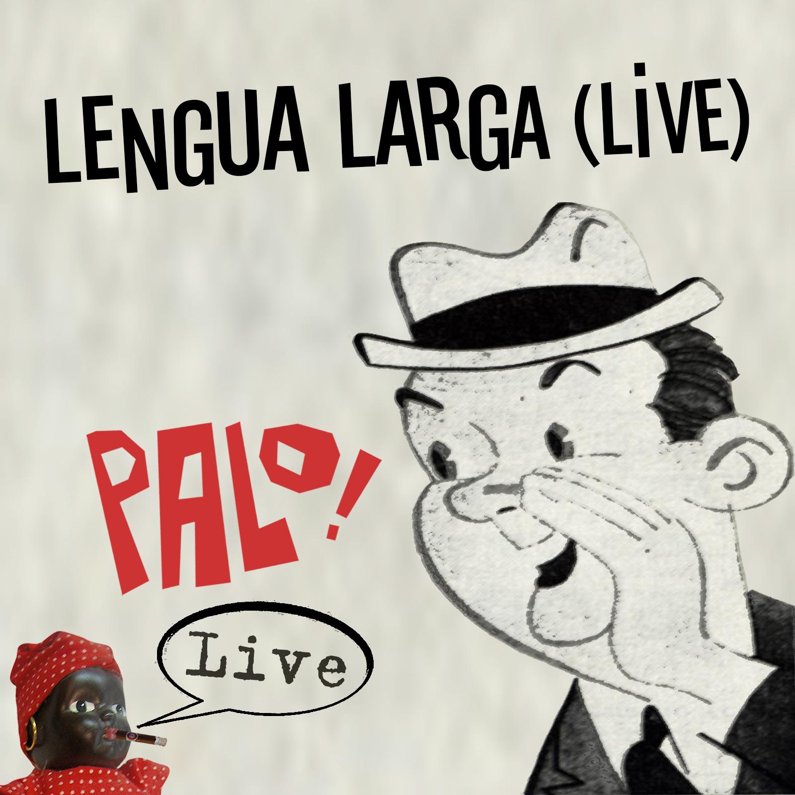 Lengua Larga (Live)